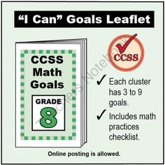 FREE Grade 8 �I Can� Math Goals Leaflet for Parents from K-8 MathPaths on TeachersNotebook.com - (3 pages) - This leaflet lists 53 clear goals to meet Grade 8 Common Core math, written as �I can� statements. There is also a math practices checklist.