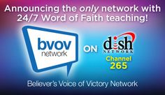 Announcing the only network with 24/7 word of faith teaching!