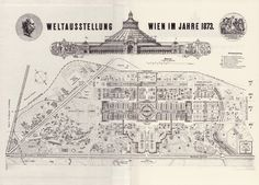 At Wien 1873 there were almost exhibitors housed in the different buildings erected for this exposition, including the large circular building in the great park of Prater by John Scott Russell: the Rotunde. Vienna Map, Circular Buildings, John Scott, Expo 2015, World's Fair, Antique Maps, Austria, Taj Mahal, Vintage World Maps