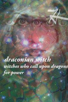 Draconian Witch: Witches who call upon dragons, use dragon imagery in their practice, and worship dragon deities. Witch Art Witch Shop Witch Type Masterpost Any suggestions? Message me!