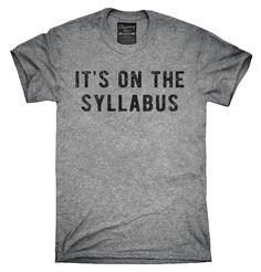 It's On The Syllabus Shirt, Hoodies, Tanktops