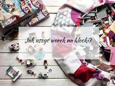 Jak uszyć worek na klocki Lego? + konkurs Lego Friends