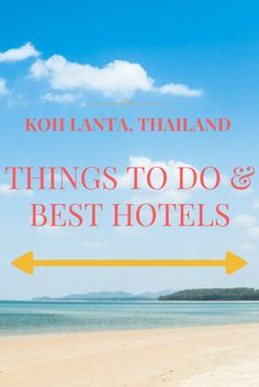 15 Things to Do & Best Hotels in Koh Lanta, Thailand. Travel Advice, Travel Guides, Travel Tips, Travel Plan, Thailand Travel, Asia Travel, Stuff To Do, Things To Do, Best Hotels