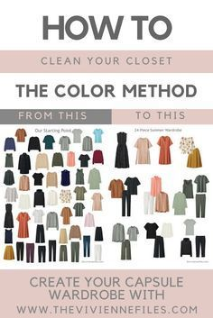 How to clean out your closet and build a capsule wardrobe using the color method.