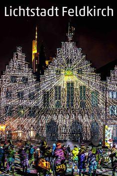 Lichtstadt Feldkirch - das neue Lichtkunstfestival im Oktober Feldkirch, Spaces, Destinations, Road Trip Destinations, Culture