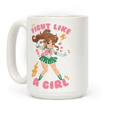 Fight Like A Girl: Sailor Jupiter - This sailor jupiter mug is perfect for all feminists who kick ass every day and know how to fight like a girl like sailor jupiter. This feminist mug is great for fans of 90s anime, anime mugs, sailor moon mugs and feminist memes.