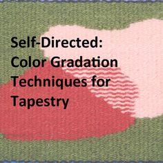 Color Gradation Techniques — Rebecca Mezoff Weaving Art, Loom Weaving, Tapestry Weaving, Complex Art, Course Catalog, Cell Phone Plans, Everyday Hacks, Tapestry Design, Sem Internet