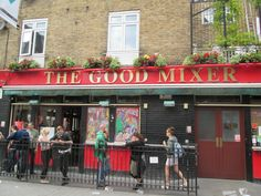 The Good Mixer - Famous pub for rock stars and Brit Pop artists
