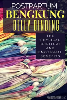 BengKung Belly Binding is a method of postpartum belly wrapping to warm and heal the abdomen and womb. This articles explains the physical, emotional, and spiritual benefits of postpartum bengkung belly binding. Postpartum Blues, Postpartum Anxiety, Postpartum Recovery, Postpartum Clothes, Natural Birth, Natural Baby, Baby Belly, Baby Development, Breastfeeding Tips