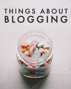 Things About Blogging (That Non-Bloggers Have No Idea Are Things)