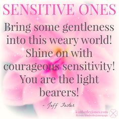Why sensitive souls lack confidence + 5 ways to turn that around Highly Sensitive Person, Sensitive People, Infj, Introvert, Love And Light, Peace And Love, Inspirational Words Of Wisdom, Inspiring Quotes, Soul Shine