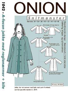 Onion 1042 - A-facon jakke med raglanærmer og kile - pr. Felt Patterns, Sewing Patterns, Facon, Diy Clothes, Sewing Crafts, Design, Dame, Google, Clothing