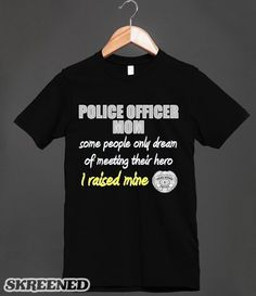 Proud Police Mom Printed on Skreened T-Shirt Army Medic, Combat Medic, Cool T Shirts, Tee Shirts, Police Shirts, Crps, Printed Shirts, Medical, T Shirts For Women