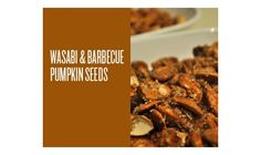 Cajun Barbecue Pumpkin Seeds Recipe
