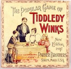 Catalog number The Popular Game of Tiddledy Winks. The happy family picture implies that playing Tiddledy Winks helps improve family harmony. Manufactured by Parker Brothers. Old Board Games, Vintage Board Games, Old Games, Game Boards, Victorian Games, Victorian Toys, Victorian Christmas, Victorian Party, Antique Toys