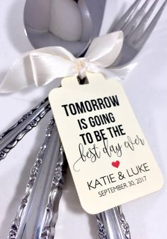 Tomorrow is Going to Be the Best Day Ever.  Wedding Favor Tags, Wedding Rehearsal Tags.  Rehearsal Dinner Tags