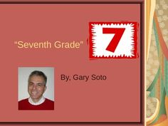 """a reading of gary soto's Reading 11 plot structure """"seventh grade"""" by gary soto what drives a story setting the time and place of the action characters the people, animals, or imaginary creatures that take part in a story their behavior affects what happens  read pg 1, lines 1 - 14."""