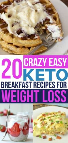 This contains: 20 Crazy Easy Keto Breakfast Recipes For Weight Loss (image), top image keto diet waffles with cream cheese topping on a white plate, bottom left immage low carb yogurt, bottom right image keto omelette with sauce on white plate