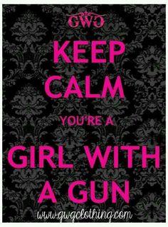 Keep calm #girl #gun