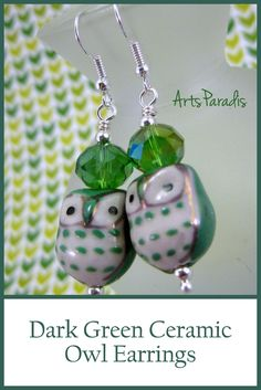 Dark Green and White Ceramic Hoot Owl with Crystal Dangle Earrings by ArtsParadis Click to see more pictures in my shop or buy now! #owls #owljewelry #greenowls