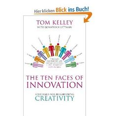 According to Kelley it needs 10 faces of innovation to fight the devil's advocate. Which one are you?
