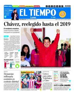 Hugo Chávez es reelecto - 07.10.12 (El Tiempo - Colombia - 08.10.12).