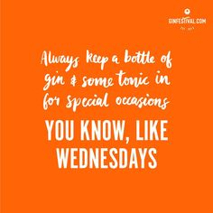 Tag your gin buddies! Happy hump day everyone... #gin #ginfestival #ginquote #quote #lovegin #welovegin #ginlife #ginstagram #ginobsessed #ginfestivaluk #ginfestiva2017 #ginfestivals #allthegin #ginstagram