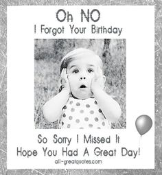 Belated happy birthday wishes with sorry images, pictures and photos for friend. Wish him / her late birthday with bday belated I am sorry pics to apologize.