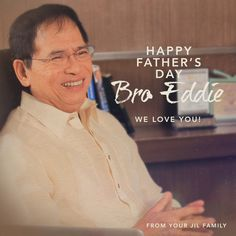 Happy Father's Day, Bro. Eddie We love you!  From your JIL family