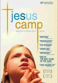 Jesus Camp (2006) This riveting Oscar-nominated documentary offers an unfiltered look at a revivalist subculture in which devout Christian youngsters are being primed to deliver the fundamentalist community's religious and political messages. Building an evangelical army of tomorrow, the Kids on Fire summer camp in Devil's Lake, N.D., is dedicated to deepening the preteens' spirituality and sowing the seeds of political activism.