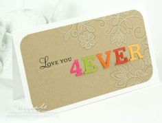 Love you 4ever card by Nichole Heady for Papertrey Ink (January 2012).