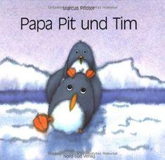Papa Pit und Tim von Marcus Pfister http://www.amazon.de/dp/3314006500/ref=cm_sw_r_pi_dp_xSDfub1PW78TJ