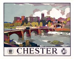 An poster sized print, approx (other products available) - Great Western Railway poster. Artwork by Leonard Squirrell.<br> - Image supplied by National Railway Museum - poster sized print mm) made in Australia Posters Uk, Train Posters, Railway Posters, Retro Posters, Chester, British Travel, Travel Uk, Travel Guide, National Railway Museum