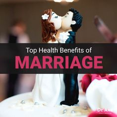 The Top 4 Incredible Health Benefits of Marriage - Dr. Axe