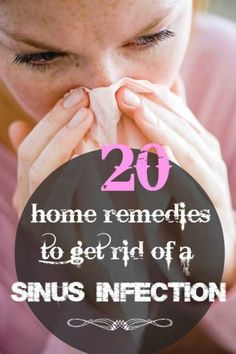 Home Remedies to Get Rid of Sinus Infection Homesteading  - The Homestead…