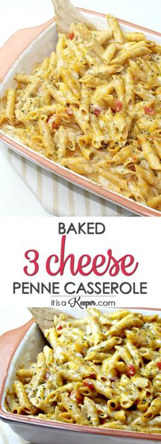 Baked 3 Cheese Penne Casserole - this meatless casserole is an easy make ahead recipe