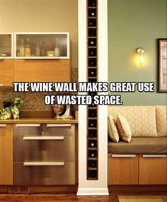 Nice idea for wine bottles storage - i have a wall like this, but i can't drink wine - any ideas for other uses?
