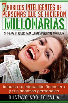 7 habitos inteligentes de personas que se hicieron millonarias