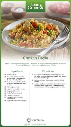Take your taste buds on a trip to Spain with this easy-to-make and tantalizingly delicious paella! This NEW Recipe, developed by The Culinary Institute of America, makes 4 servings, each of which is a complete Lean & Green Meal: 1 leaner Lean Protein Meals, Lean Meals, Medifast Recipes, Healthy Recipes, Lean Recipes, Yummy Recipes, Free Recipes, Healthy Fats, Healthy Eating