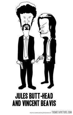 Jules Butt-head and Vincent Beavis