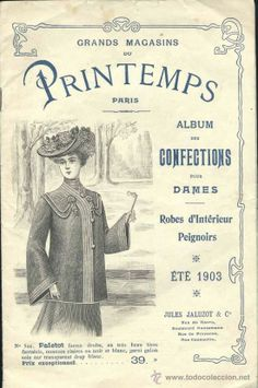 AÑO 1903.- REVISTA DE MODA FRANCESA DE GRANDS MAGASINS DU PRINTEMPS -PARIS (Papel - Revistas y Periódicos Antiguos (hasta 1.939))
