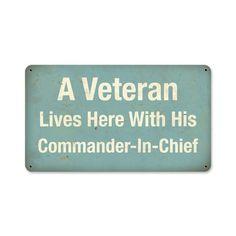 Veteran Lives Commander Sign