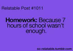 LOL funny true true story school homework I can relate so true teen quotes - Teenager Posts Teen Posts, Teenager Posts, Nutrition Education, Education Humor, Intj, I Hate School, Hate School Quotes, School Quotes For Teens, School Stuff