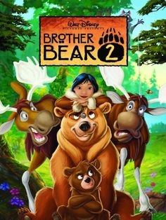 Brother Bear 2 DVD Patrick Dempsey, Mandy Moore, Jeremy Suarez, Rick Moranis, D Disney Films, Disney Full Movies, Disney Pixar, Disney Wiki, Disney Cartoons, Family Movies, All Movies, Movies To Watch, Movies Online