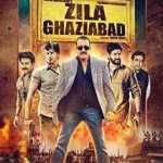 Watch online Zila Ghaziabad hindi movie Download Torrent Movie Review
