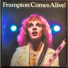 Peter Frampton Frampton Comes Alive! on Hear Frampton's Famous Talk-Box Solo By Peter Frampton had already won recognition as a guitarist, vocalist, and songwriter in the acclaimed Brit Peter Frampton, Rock And Roll, Pop Rock, Rock Album Covers, Classic Album Covers, Frampton Comes Alive, Rock Internacional, Mundo Musical, Musica Disco