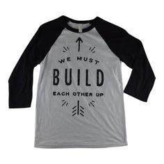 We Must Build Each Other Up Unisex Baseball Tee