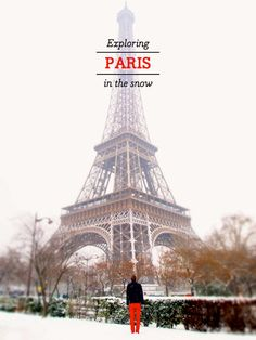 Paris-in-the-snow - great blog post/layout
