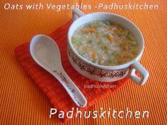 Padhuskitchen: Oats with Vegetables-Oats Vegetable Porridge Recip...