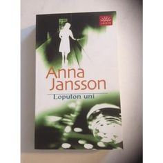 Anna Jansson: Loputon uni